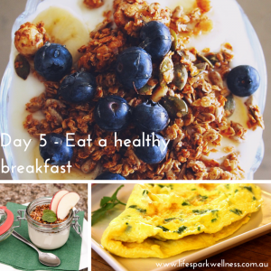 Day 5 - Eat a healthy breakfast