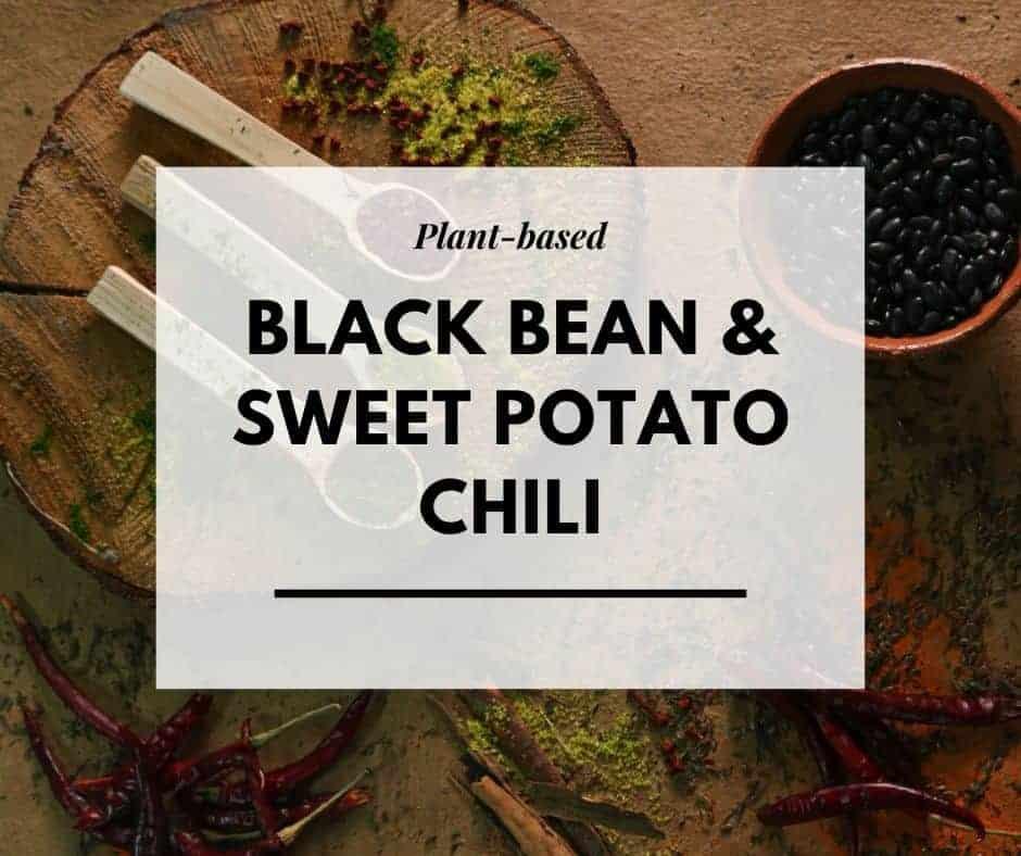 Black Bean & Sweet Potato Chilli